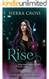 Rise: A New Adult Urban Fantasy (Spelldrift: Coven of Fire Book 1) (English Edition)