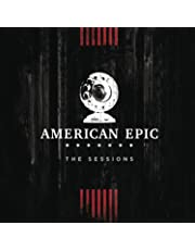 Music from The American Epic Sessions Deluxe