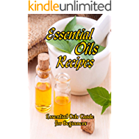 Essential Oils Recipes: Essential Oils Guide for Beginners: Mother's Day Gifts