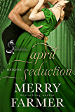 April Seduction (The Silver Foxes of Westminster Book 5)