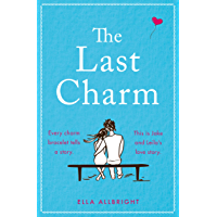 The Last Charm: The most page-turning and emotional summer romance fiction of 2020! book cover