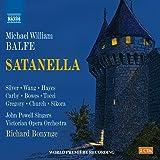 Balfe:Satanella [Kang Wang; Quentin Hayes; Anthony Gregory; Victoria Opera Orchestra, Richard Bonynge] [NAXOS: 8660378-79]