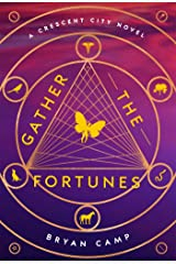 Gather the Fortunes (A Crescent City Novel) Hardcover