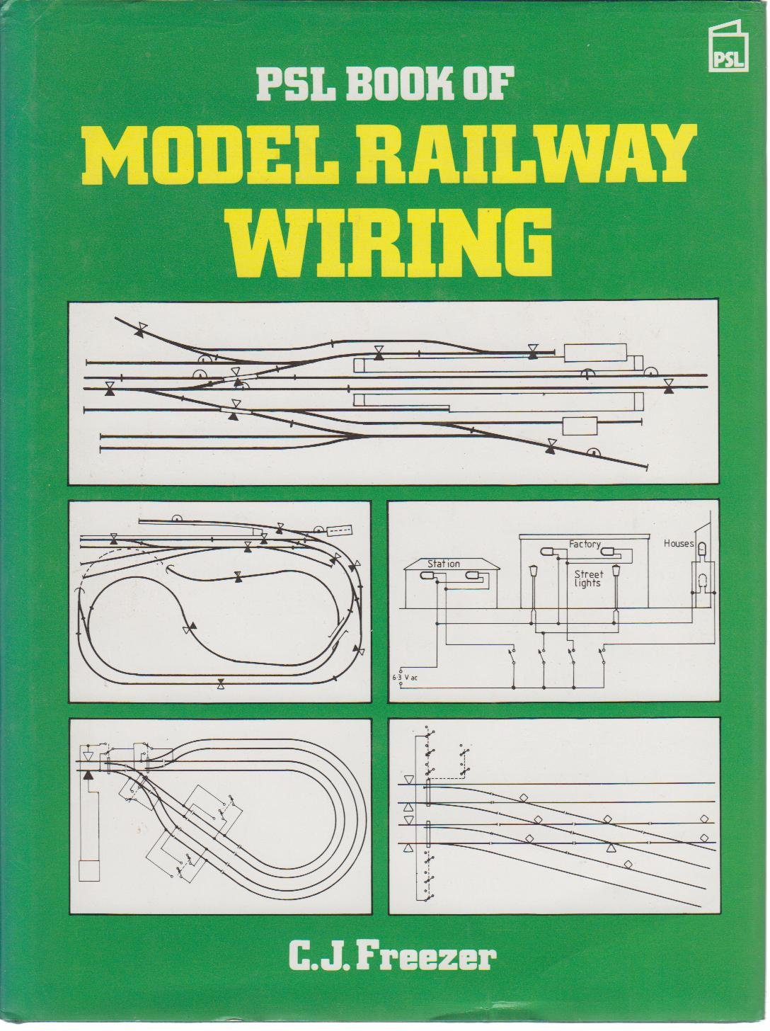 Psl Book Of Model Railway Wiring Cj Freezer Ho Track Car 9781852601737 Books