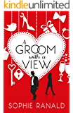 A Groom With a View: Romantic comedy… with a sting in the tail