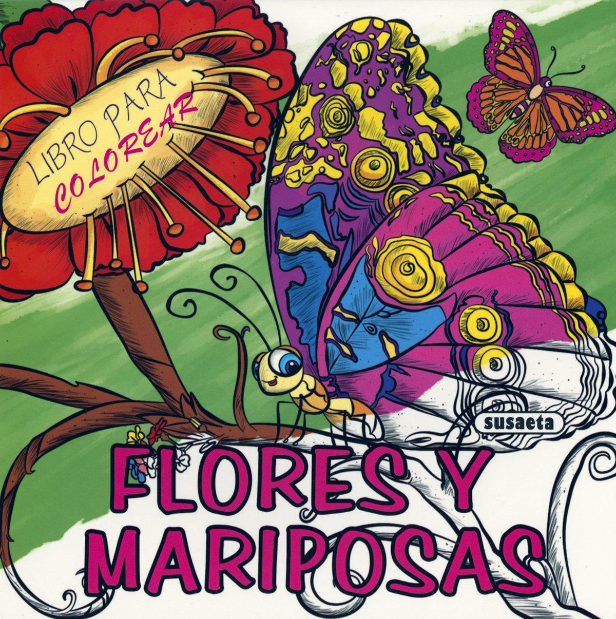 Flores y mariposas (Libro para colorear): Amazon.es: Equipo Susaeta ...
