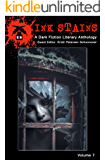 Ink Stains, Volume 7: A Dark Fiction Literary Anthology
