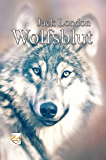 Wolfsblut (German Edition)