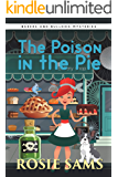 The Poison in the Pie (Bakers and Bulldogs Mysteries Book 4)