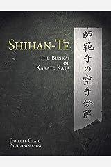 Shihan Te: The Bunkai of Kata Paperback