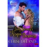 Lady Varney's Risqué Business: A Regency Romp, Book 1, Regency Romantic Adventure