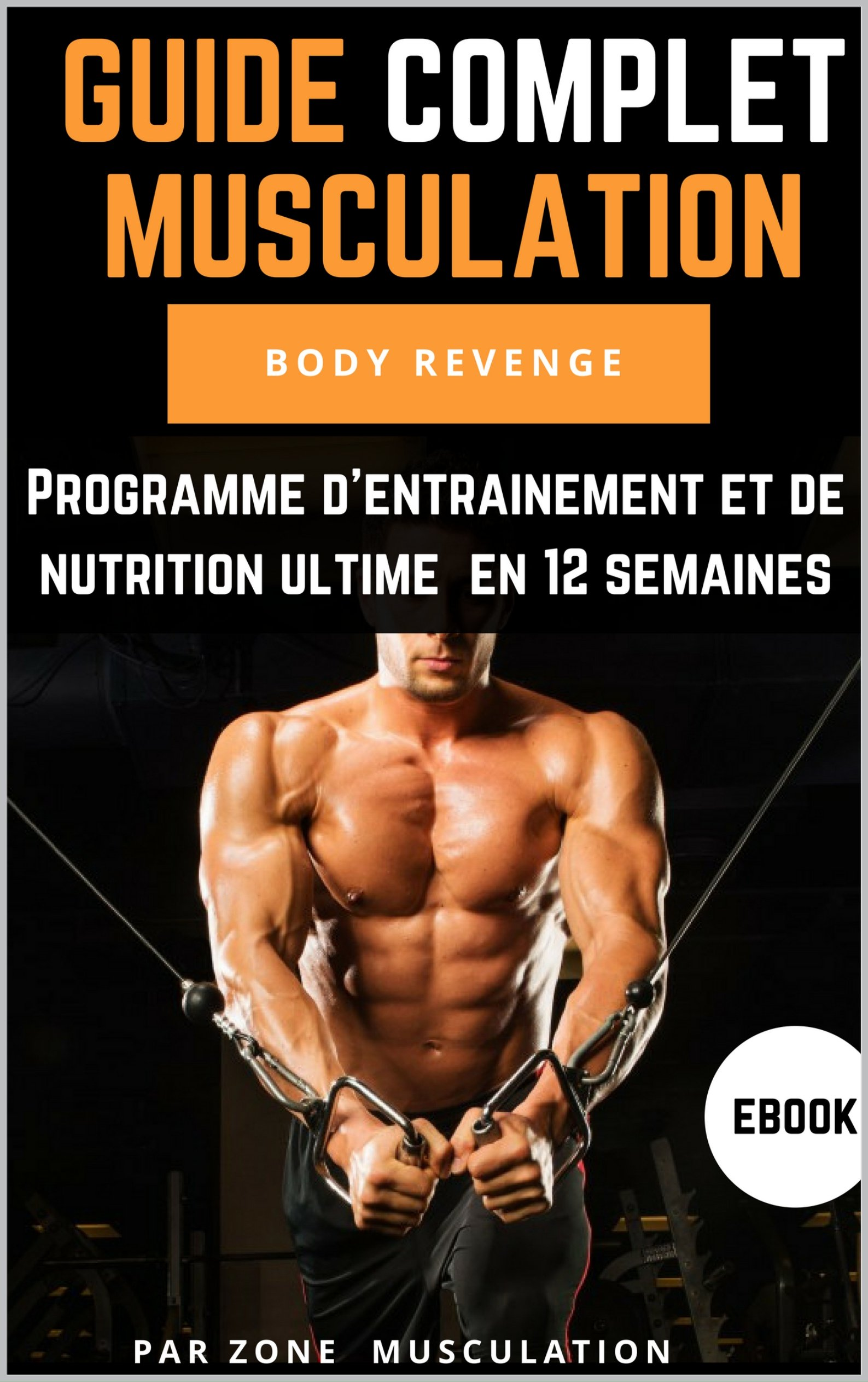 Guide Complet Musculation Body Revenge Telecharger Lire En