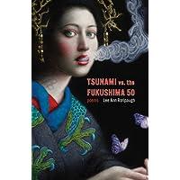tsunami vs. the fukushima 50: poems