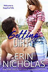 Getting Dirty (Sapphire Falls) Kindle Edition