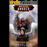 Pandora Rises: A Supernatural Action Adventure Opera (War Of The Angels Book 8)