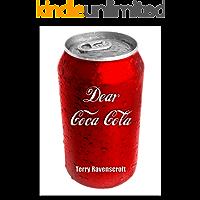 Dear Coca-Cola: A Customer Relations Nightmare.