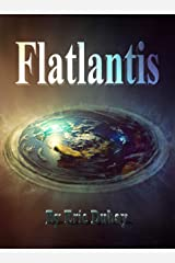 Flatlantis Kindle Edition