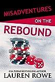 Misadventures on the Rebound (Misadventures Book 16 (16))