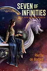 Seven of Infinities Kindle Edition