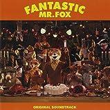 ファンタスティック MR.FOX オリジナル・サウンドトラック