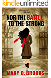 Nor The Battle To The Strong (Intertwined Souls Series: Eva and Zoe Book 6) (English Edition)