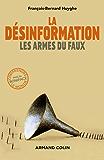 La désinformation : Les armes du faux (Comprendre le monde) (French Edition)