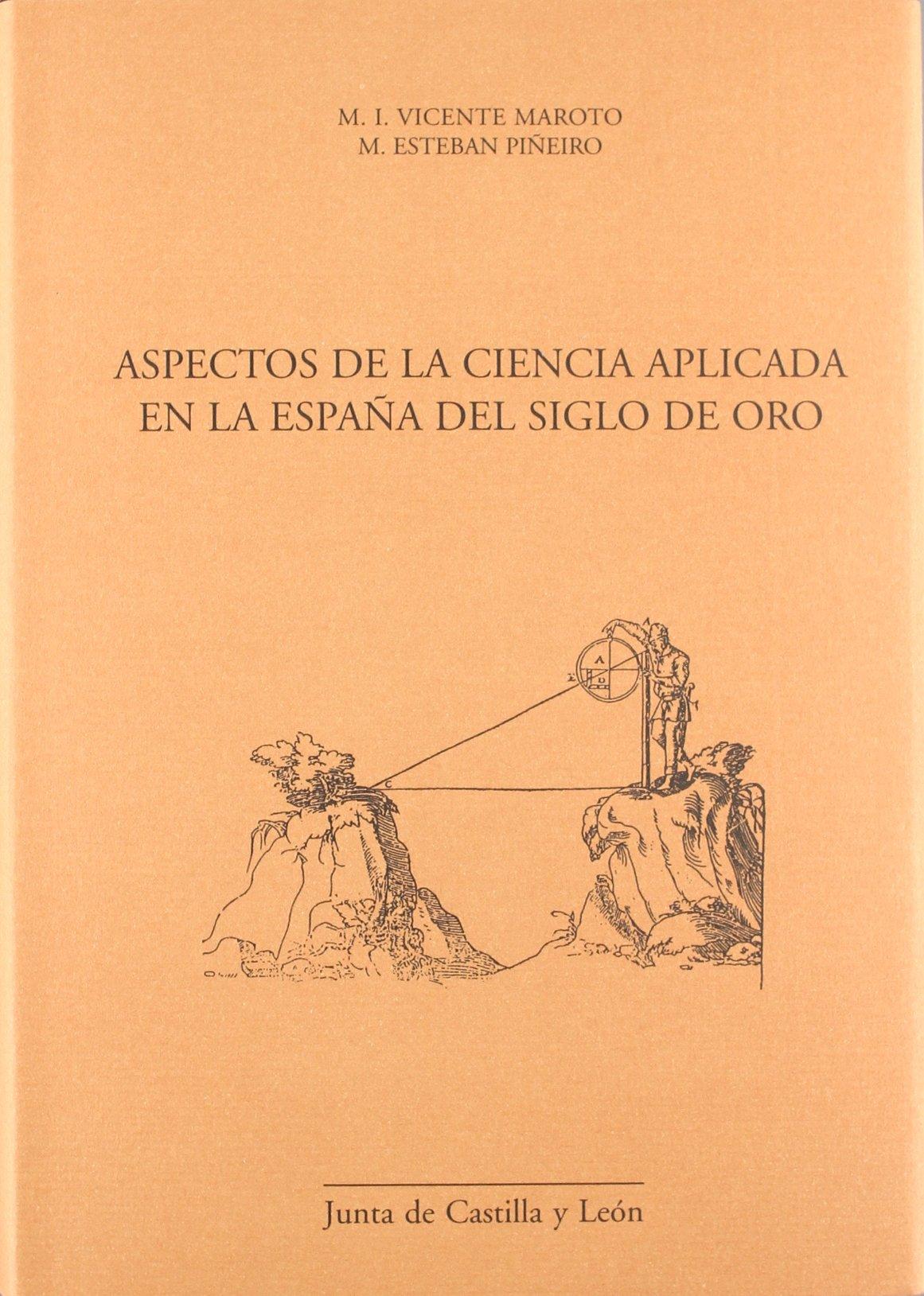 ASPECTOS DE LA CIENCIA APLICADA EN ESPAÑA SIGLO DE ORO: Amazon.es ...