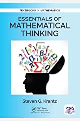 Essentials of Mathematical Thinking (Textbooks in Mathematics) Kindle Edition