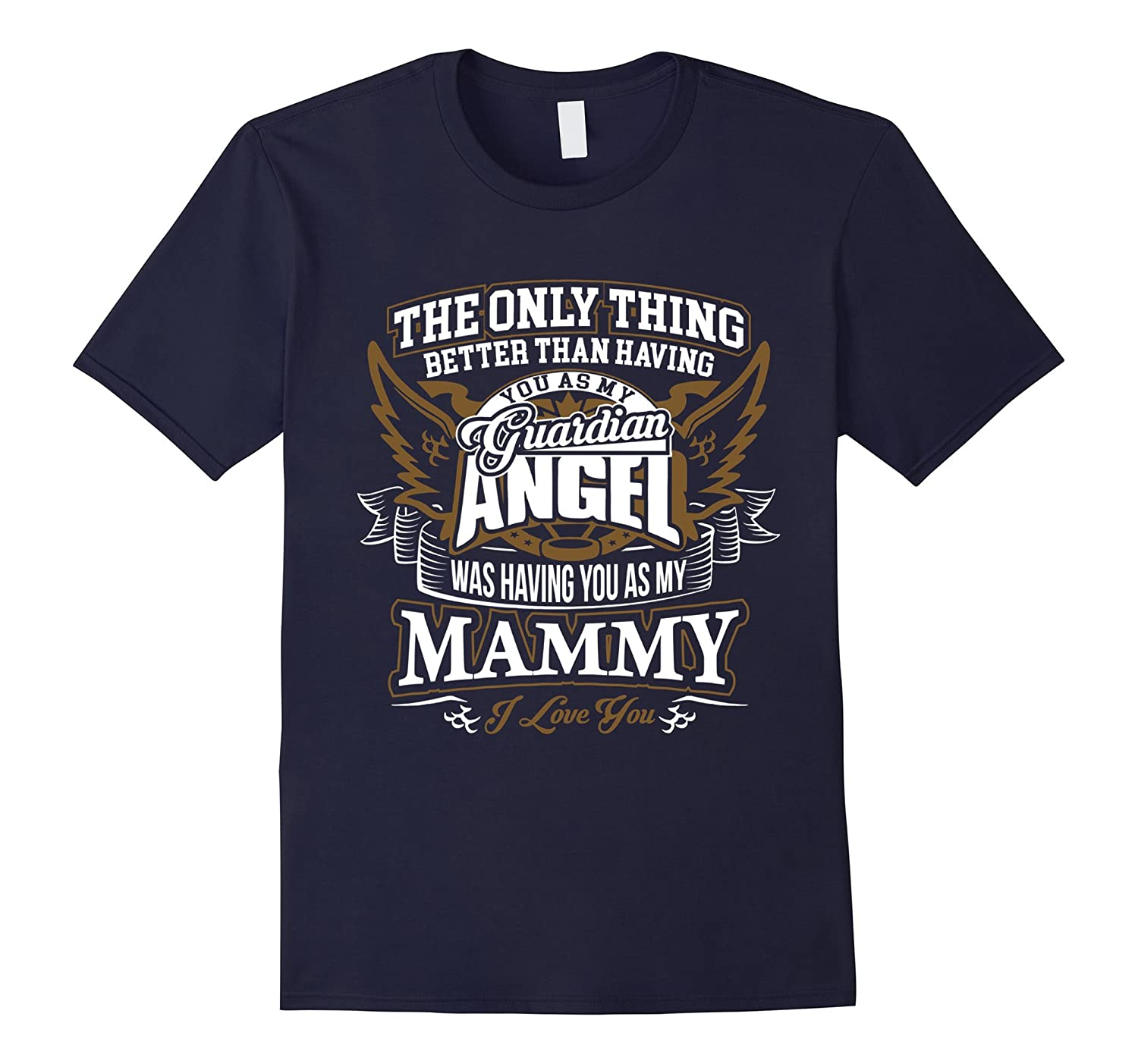 Its Better to have you Mammy than have you Guardian Angel-RT