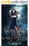 Monsters and Gargoyles: (Books 1-3): A Paranormal Reverse Harem Romance (Monsters and Gargoyles Box Set Book 1)