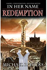 In Her Name: Redemption Trilogy Kindle Edition
