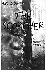 The Scorcher. A Short Story Kindle Edition