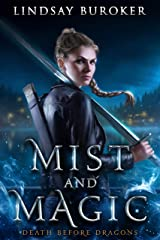 Mist and Magic: An Urban Fantasy Adventure (Death Before Dragons) Kindle Edition