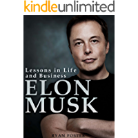 Elon Musk: Lessons in Life and Business from Elon Musk (English Edition)