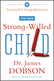 The New Strong-Willed Child (English Edition)