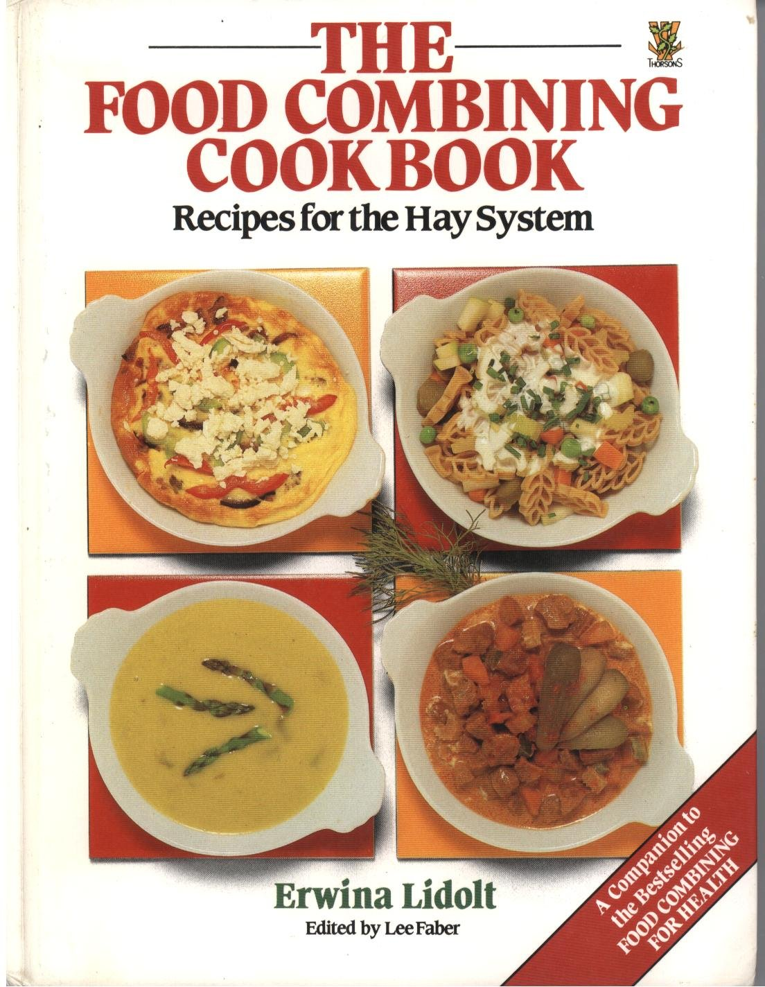The food combining cookbook recipes for the hay system the food combining cookbook recipes for the hay system 9780722515006 amazon books forumfinder Image collections