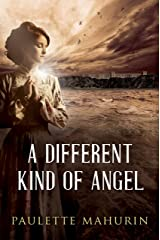A Different Kind of Angel: A Novel Kindle Edition