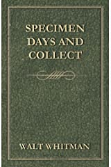 Specimen Days and Collect Kindle Edition