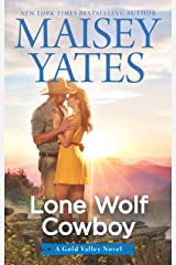 Lone Wolf Cowboy (A Gold Valley Novel) Kindle Edition