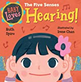 Baby Loves the Five Senses: Hearing! (Baby Loves Science)