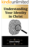Understanding Your Identity in Christ