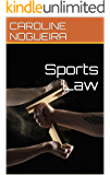 Sports Law (English Edition)