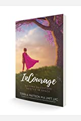 InCourage: Raising Daughters Rooted In Grace Paperback