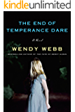 The End of Temperance Dare: A Novel (English Edition)