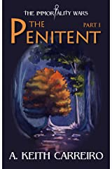 The Penitent: Part I (Immortality Wars Book 1) Kindle Edition