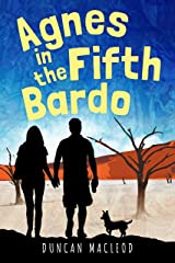 Agnes in the Fifth Bardo (Agnes Series Book 1) Kindle Edition