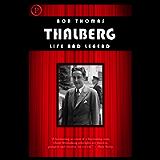 Thalberg: Life and Legend