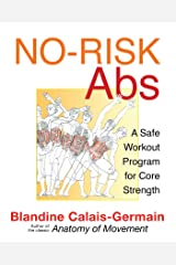 No-Risk Abs: A Safe Workout Program for Core Strength Kindle Edition