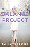 The Balance Project: A Novel