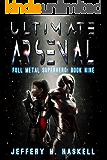 Ultimate Arsenal (Full Metal Superhero Book 9)
